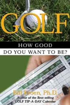 GOLF: HOW GOOD DO YOU WANT TO BE