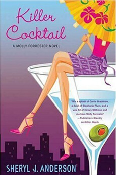 Killer Cocktail: A Molly Forrester Mystery