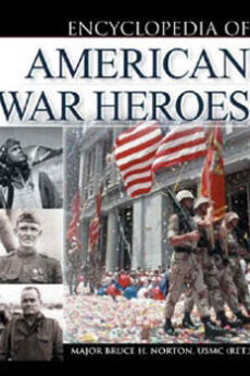 THE ENCYCLOPEDIA OF AMERICAN WAR HEROES