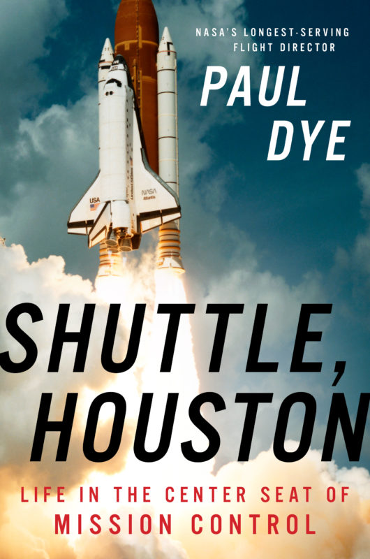 Shuttle, Houston: Life in the Center Seat of Mission Control